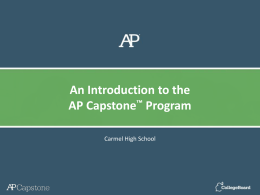An Introduction to the AP Capstone ™ Program