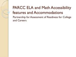 PARCC ELA and Math accommodations