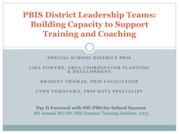 PBIS District Leadership Teams - Missouri Schoolwide Positive