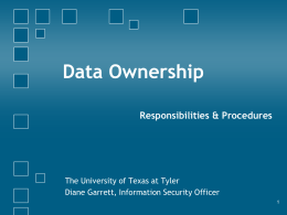 Data Ownership - The University of Texas at Tyler