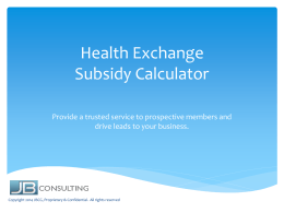 Health Exchange Subsidy Calculator