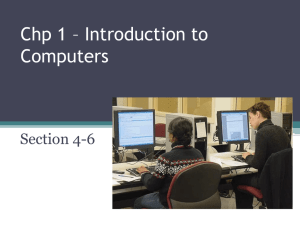 Chp 1 * Introduction to Computers