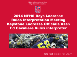 presentation covering NFHS rule book points of emphasis for the