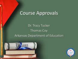 Course Approvals - Arkansas Department of Education