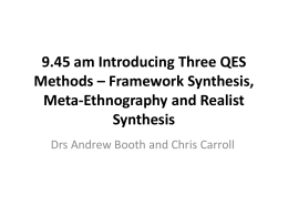 Framework Synthesis, Meta-Ethnography and Realist