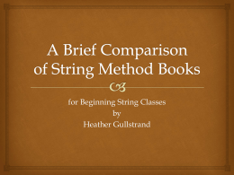 A Comparison of String Methods - Adventures of a Music Teacher