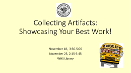 Collecting Artifacts Showcasing Your Best Work!