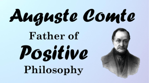 Auguste Comte`s Positive Philosophy