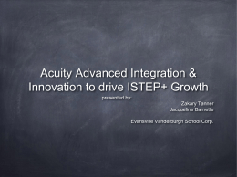 Acuity Advanced Integration & Innovation to drive ISTEP+ Growth