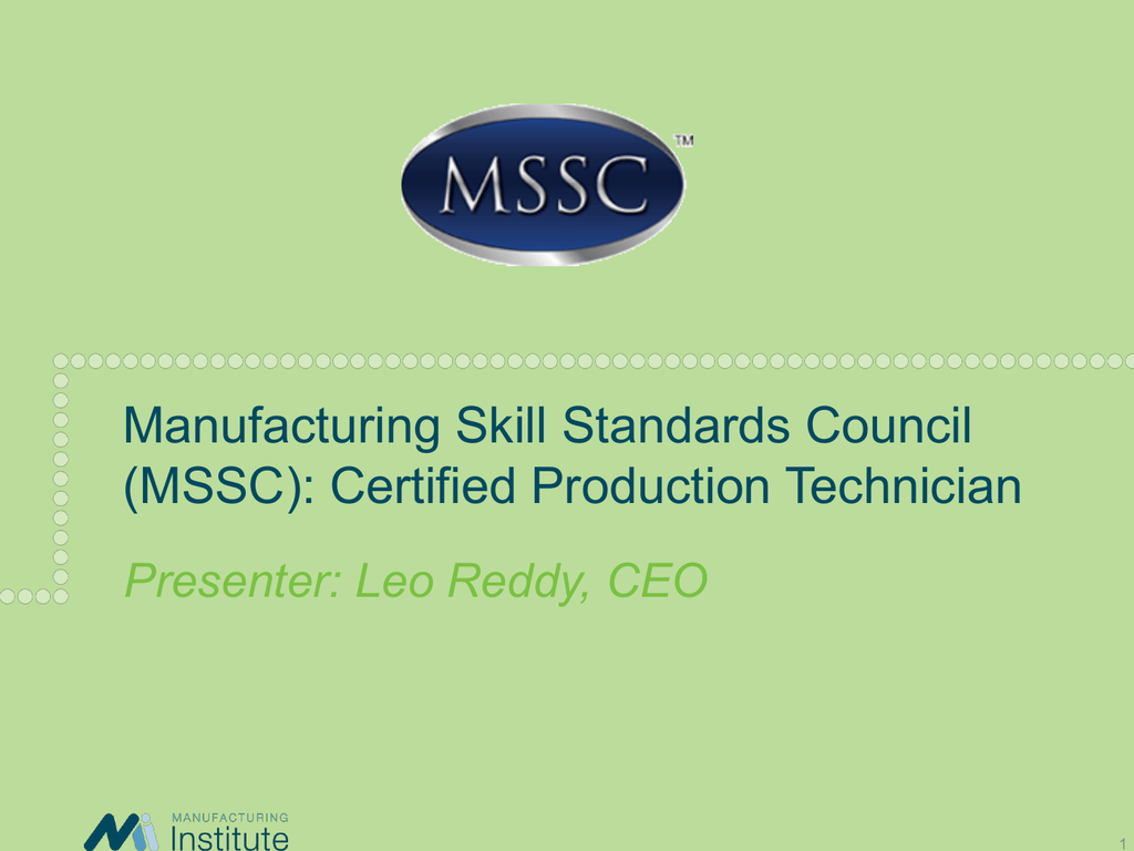 Manufacturing Skill Standards Council Overview