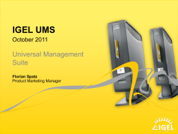 IGEL UMS - IGEL Technology