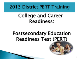 2013 District PERT Training - Broward County Public Schools