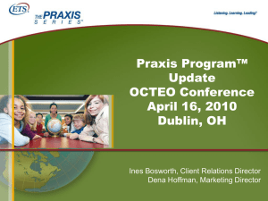 Praxis Program Update - Ines Bosworth, ETS