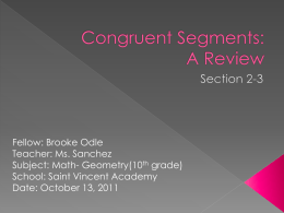 Congruent Segments: A Review