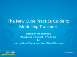 The New Cube Practice Guide to Modelling Transport
