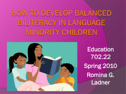 How to Develop Balanced Biliteracy in Language Minority 3
