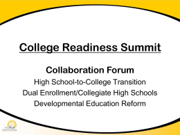 College Readiness Summit Collaboration Forum
