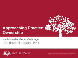 UNC Dental Presentation: Approaching Practice