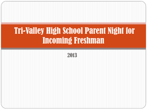 Incoming Freshman - Class of 2017 Parent Information power point