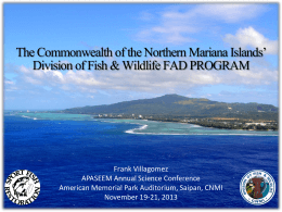 CNMI DFW, FAD PROGRAM - CNMI`s Division of Fish and Wildlife