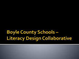 Boyle County Schools * Literacy Design Collaborative