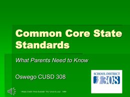 Common Core State Standards - Community Unit School District 308