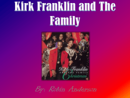 Kirk Franklin and The Family