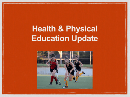 Health & Physical Education Update