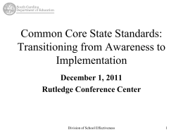 Common Core State Standards Transitioning from Awareness to
