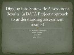 Digging into Statewide Assessment Results