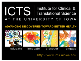 Overview - Institute for Clinical and Translational Science