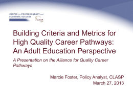 Building Criteria and Metrics for High Quality Career