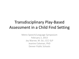 Transdisciplinary Playbased Assessment in a Child Find Setting