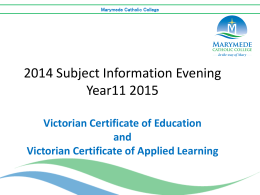VCE 2015 Unit 1 and 2 Subject Selection Evening Presentation