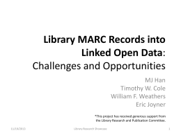 Library MARC Records into Linked Open Data: Challenges