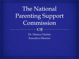 The National Parenting Support Commission (NPSC)