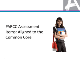 PARCC Assessment Items: Aligned to the Common Core