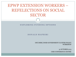 Maphiri EPWP extension workers - exploring funding options