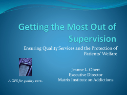 Getting the Most Out of Supervision: Ensuring Quality Services and