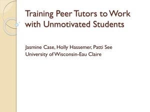 Training Peer Tutors to Work with Unmotivated Students