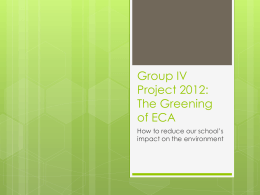 The Greening of ECA group 4 project