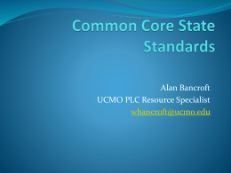 Common Core Standards Overview Presentation @ 2012 MARE
