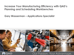 Increase Your Manufacturing Efficiency with QAD`s