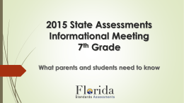 7th Grade 2015 State Assessments Informational Meeting