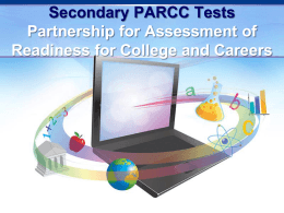 What are PARCC Assessment? - Montgomery County Public Schools