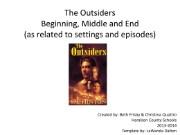 The Outsiders Beginning, Middle and End
