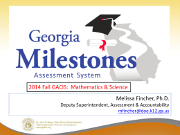 Fall 2014 GACIS: Georgia Milestones Mathematics Science Session