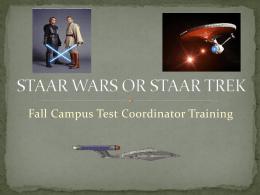 staar wars or staar trek - Harlingen CISD / Harlingen Consolidated