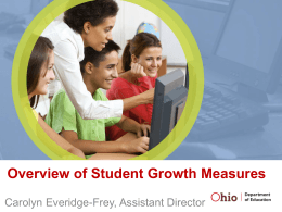Overview of Student Growth Measures - Pickaway