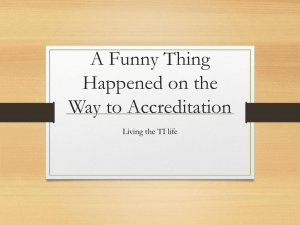 A Funny Thing Happened on the Way to Accreditation